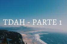 tdah-parte-1