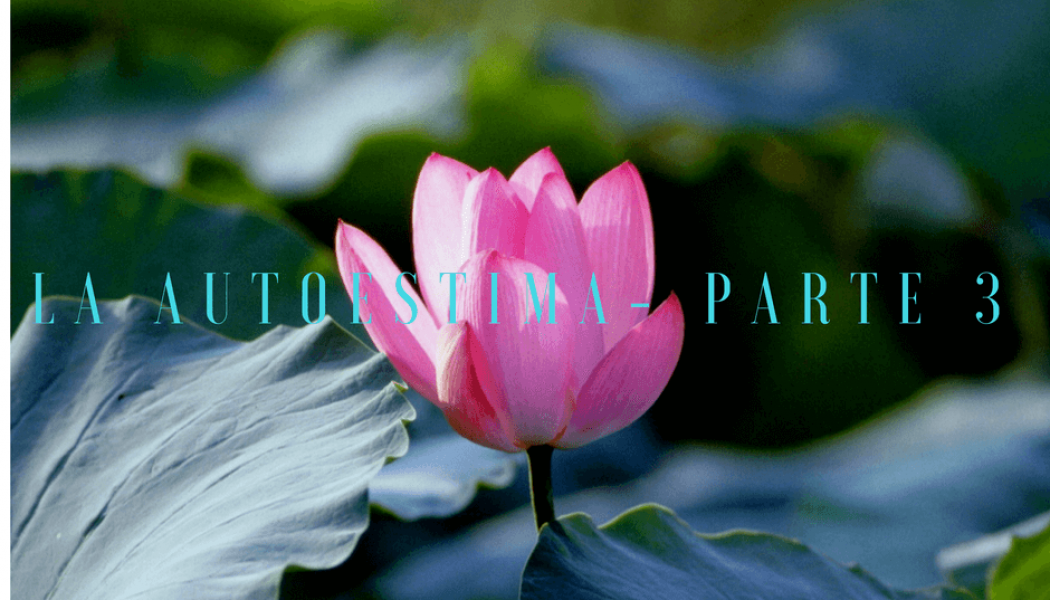 La-Autoestima-parte-3