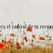 Recupera el control de tu recuperación